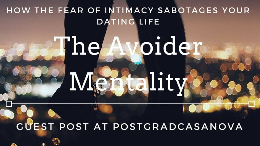 fear of intimacy and dating