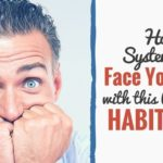 How to Systematically Face Your Fears with This Unstoppable Habit Stack (Guest Post at Develop Good Habits)